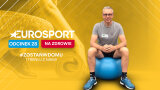 Eurosport na zdrowie - 28. odcinek