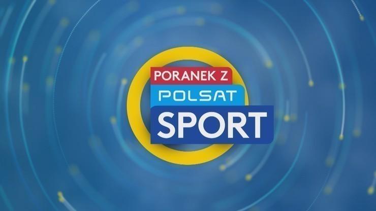 Poranek z Polsatem Sport: Co nowego w sporcie?